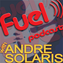 FUEL with Andre Solaris